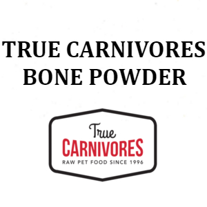 True Carnivores Bone Powder